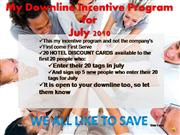 For my Downline July Incentive Program
