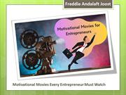 Freddie Andalaft Joost - Motivational Movies for Entrepreneurs