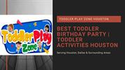 Best Toddler Birthday Party _ Toddler Activities Houston