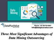 The Reason Outsourcing Data Mining Providers?