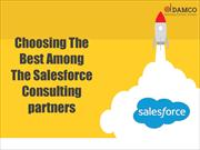 Choosing The Best Among The Salesforce Consulting Partners
