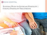 Natural-Ways-to-Increase-Fertility- Couple-Fertility-Treatments