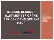 Ireland becomes 81st member of the African Development Bank