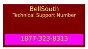 ☎ 1877-323-8313 ☎ | BellSouth Technical Support Number