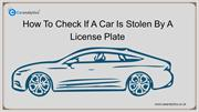 Why To Check If Car Is Stolen While Buying A Used Car