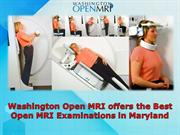 Washington Open MRI offers the Best Open MRI Examinations