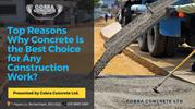 Top Reasons Why Concrete is the Best Choice for Any Construction Work?