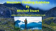 Know How to Start Mountain Climbing By Mitchell Stuart Blog