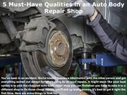 5 Must-Have Qualities in an Auto Body Repair Shop