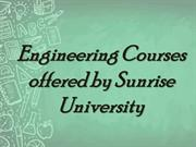 Engineering Courses  offered by Sunrise  University