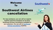 Contact us at Southwest Airlines cancellations helpdesk
