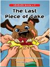 The Last Piece of Cake