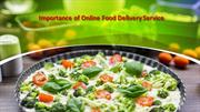 Importance of Online Food Delivery Service