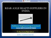 Best Rear Axle Shafts Suppliers In India