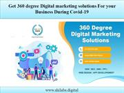 Get 360 degree Digital marketing solutions For your Business