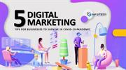 5 Digital Marketing tips for businesses to survive in Covid-19