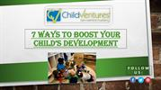 7 Tips to Boost Your Child's Development