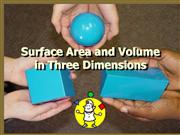 Surface Area and Volume in Three Dimensi