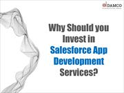 Why should you Invest in Salesforce App Development Services?