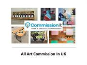 Get Commission For All Types Arts By Commission it