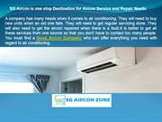 SG Aircon is one stop Destination for Aircon Service and Repair Needs