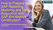 SAP Reporting, Modeling and Data Acquisition with SAP BW_4HANA C_BW4HA