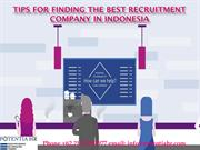 Tips For Finding The Best Recruitment Company In Indonesia