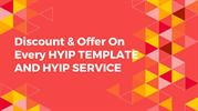 Discount & Offer On Every HYIP TEMPLATE AND HYIP SERVICE