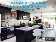 How Highlight The Kitchen Interior Using 3D Interior Rendering - 3D Re