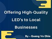 Quang Vo of Ohio - Offering High-Quality LED's to Local Businesses