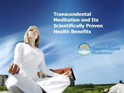 Transcendental Meditation and Its Scientifically Proven Health Benefit