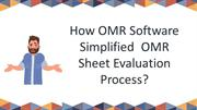 How OMR Software Simplified  OMR Sheet Evaluation Process