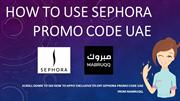 Exclusive 5% OFF Sephora UAE Promo Code & Sephora Coupons From Mabruqq