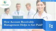 How Account Receivable Management Helps to Get Paid