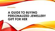 A guide to buying personalized jewellery gift for her  ASTRA Jewellery