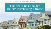 Factors to be Consider Before Purchasing a Home