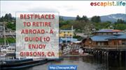 Best Places To Retire Abroad - A Guide to Enjoy Gibsons, CA