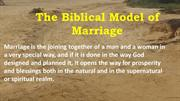 The Biblical Model of Marriage
