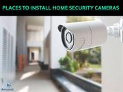 Places to Install Home Security Cameras