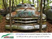 You Can Sell Your Old Car easily With JCP Car Parts