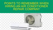 Points to remember when hiring an air conditioner repair company