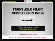 Know Your Front Axle Shaft Suppliers In India