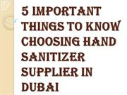 Top Qualities of a Good Hand Sanitizer Supplier in Dubai
