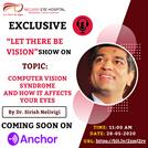 Scheduled on Anchor - Computer Vision Syndrome and how it affects your