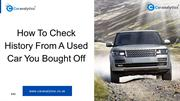 Why To Check Car History Before Buying The Used Car