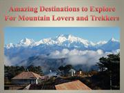 Amazing Destinations to Explore For Mountain Lovers and Trekkers