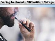 Vaping Treatment – CRC Institute Chicago