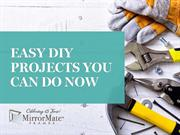 Easy DIY Projects You Can Do Now