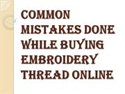 How to Choose the Right Embroidery Thread Online?