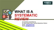 What is a Systematic Review - Pubrica
